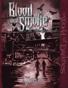 Blood and Smoke: The Strix Chronicle