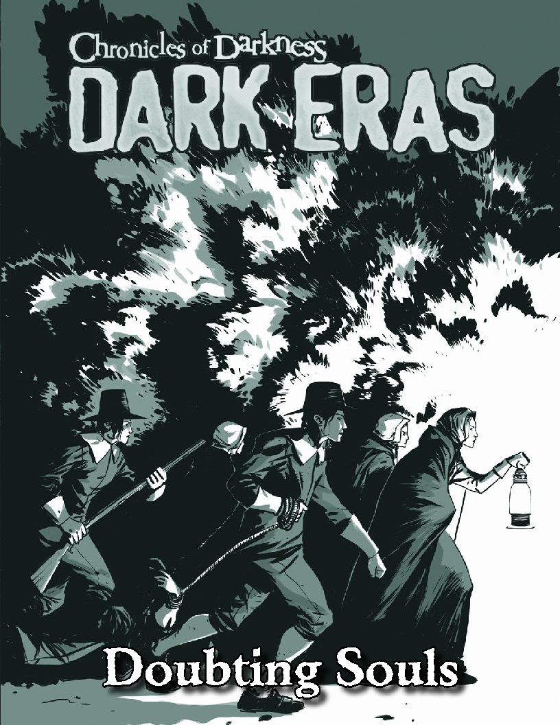 From The Massive Chronicles Of Darkness: Dark Eras Main Book, We Have  Pulled This Single Chapter, Dark Eras: Doubting Souls (hunter 16901695  Salem)