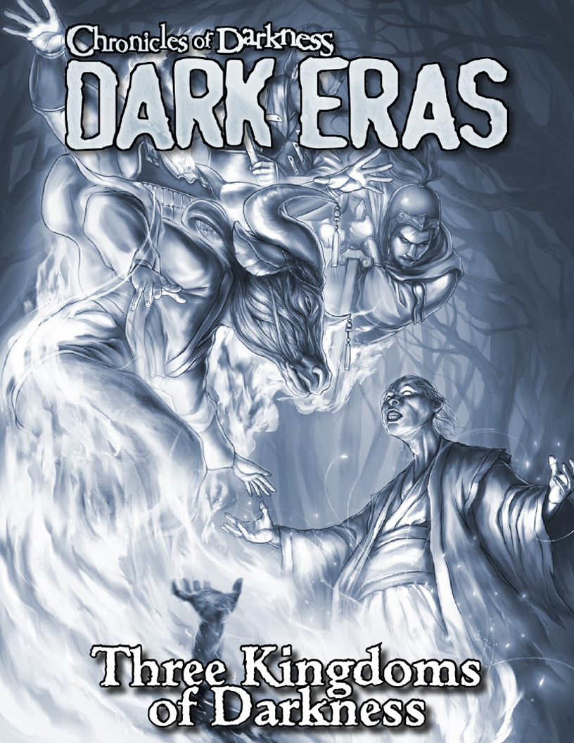 From The Massive Chronicles Of Darkness: Dark Eras Main Book, We Have  Pulled This Single Chapter, Dark Eras: Three Kingdoms Of Darkness  (changeling And