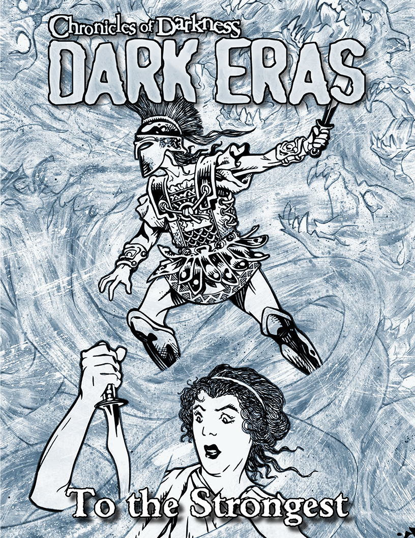 From The Massive Chronicles Of Darkness: Dark Eras Main Book, We Have  Pulled This Single Chapter, Dark Eras: To The Strongest (mage Death Of  Alexander
