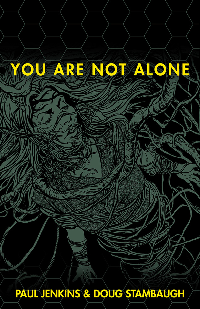 You Are Not Alone: Paul Jenkins & Doug Stambaugh